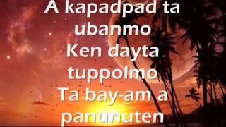 Ti Ayat Ti Maysa Nga Ubing w/ lyrics