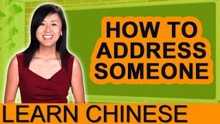 Intermediate Conversational Chinese - How Should I Address You?