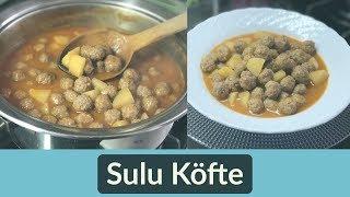 Sulu Köfte Tarifi - Naciye Kesici - Yemek Tarifleri
