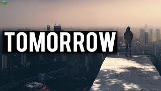 """""""I WILL DO IT TOMORROW"""""""