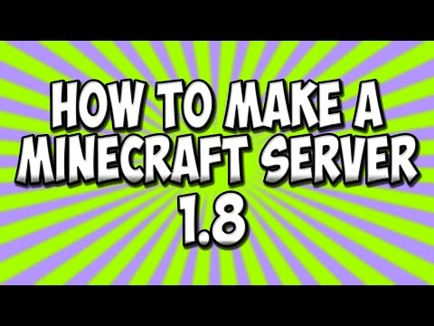 How To Make A Minecraft Server 1.8.7 (TUTORIAL EASY FAST)