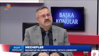 BAŞKA KONULAR - Mezhepler Tarihi - 19 Mayıs 2017