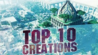 MINECRAFT - TOP 10 BEST CREATIONS 2015 - Epic Cities and Buildings with Download
