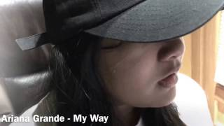 My Way Snippet from Ariana Grande