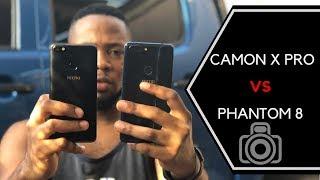 TECNO Camon X Pro Camera Vs Phantom 8