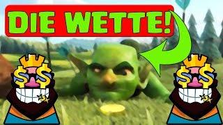 DIE WETTE! || CLASH ROYALE || Let's Play Clash Royale || CR [Deutsch German]