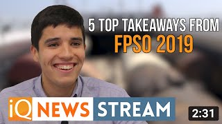 Top 5 FPSO Predictions for 2019  - News Stream