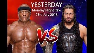 Roman reigns Vs Bobby Lashley WWE Raw 23rd July 2018 Full Match New