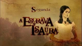 Conheça os principais personagens de Escrava Isaura