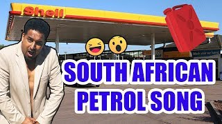 South African Petrol Song
