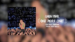 One More Light (Steve Aoki Chester Forever Remix) - Linkin Park
