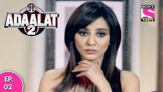 Adaalat 2 - अदालत २ - Episode 02 - 3rd December, 2017
