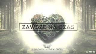 Kacper HTA feat Angelika Anozie - Zawsze na czas (OLDSCHOOL vs NEWSCHOOL)
