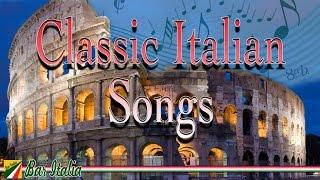 Classic Italian Songs (Canzoni Italiane)