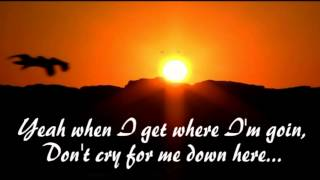 When I get where I'm going ~Brad Paisley & Dolly Parton  ~ Lyrics