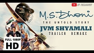 M.S.Dhoni - The Untold Story | JVM Trailer Remake | Banarjee sir.