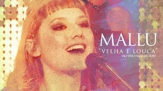 Mallu Magalhães - Velha e Louca (Ao vivo Factor X)