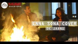 ENNA SONA COVER | OK Jaanu | A.R. Rahman | Arijit Singh | Shubhra Pandey | ft. Vandit Sharma