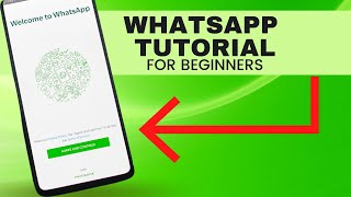 WhatsApp Tutorial For Beginners 2017 - How To Use Whatsapp On Android