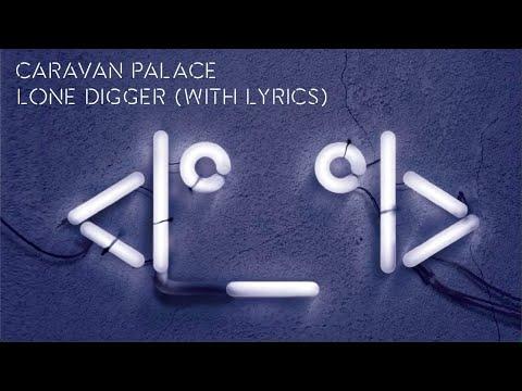 Download Lagu Caravan Palace - Lone Digger (album version)