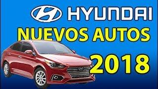 🚗 Nuevos Autos HYUNDAI 2018