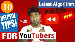 As per 2017 Algorithm !  YouTube 10 Tips You dont Know ! by Official Youtube Trainers