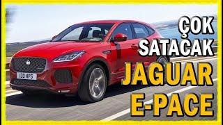 Yeni Jaguar E-Pace 2017 haber ve ilk tanıtım videosu