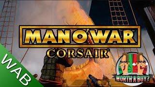 Man o War Corsair Review - Worthabuy?