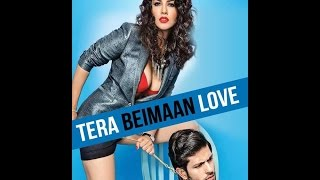 Sunny Leone Tera Beimaan Love Official Trailer 2015 By ADWorld