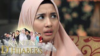 Yah!! Kantini Rela Gak Makan Demi Bertemu Ilham - Kantini D'Hijabers Episode 12
