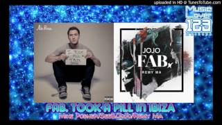 FAB. Took A Pill In Ibiza - Mike Posner, SeeB, JoJo & Remy Ma Mashup