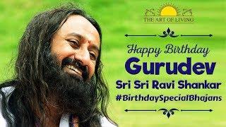 Happy Birthday Gurudev Sri Sri Ravi Shankar   Art Of Living Bhajans   Guru Meri Puja   Guru Stotram