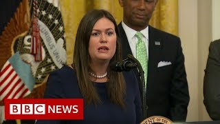 Sarah Sanders' most memorable moments - BBC News