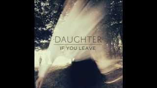 Daughter - Lifeforms