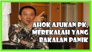 Ahok PK, Singa Gurun Bakalan Panik