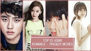 Top 10 Asian Romance  - Tragedy Movies