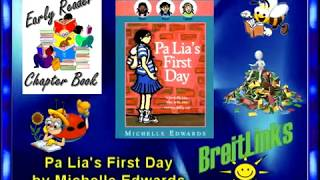 Chapter Book:  Pa Lia's First Day
