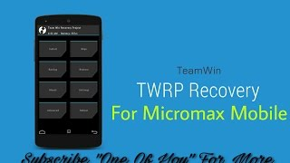 100% Easiest way to install TWRP in Micromax Device |