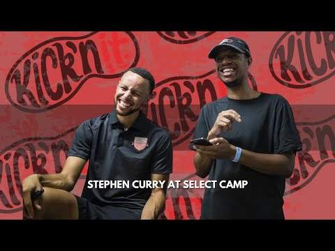 Kick'n It at Stephen Curry Select