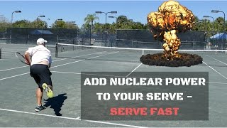 Learn To Serve Fast | How To Get A Big Serve