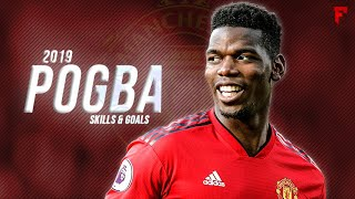 Paul Pogba 2019 ● Skills & Goals | HD