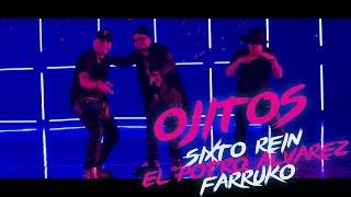 OJITOS Sixto Rein ft farruko y el Potro Alvarez