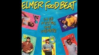 Une Semaine de Réflexion - Elmer Food Beat