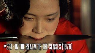 EFC II #221 - In the Realm of the Senses (1976) [Asian Cinema Season 2017]