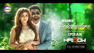 Bahudore  IMRAN ft Brishty  Remix  Full Video 720p