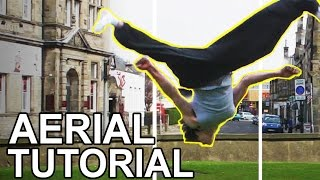 How to do STUNTS: Aerial Tutorial (No Hands Cartwheel)