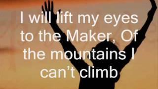 I Will Lift My Eyes - Bebo Norman (with lyrics)