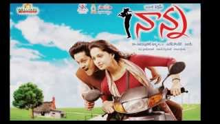 Nanna Movie Song  - Vennelave Vennelave