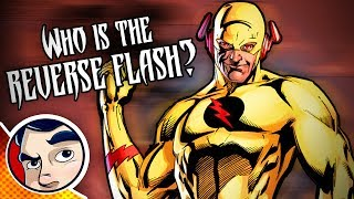 Who Is the Reverse Flash? - Know Your Universe