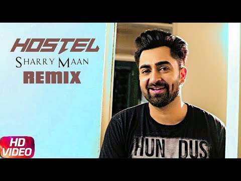 Xxx Mp4 Hostel Sharry Mann Dhol Mix DJ Hans Sharry Maan New Song Latest Punjabi Songs 2017 3gp Sex